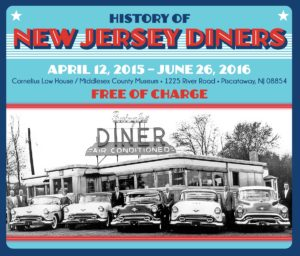 Exhibit on NJ Diners @ Cornelius Low House Museum | Piscataway Township | New Jersey | United States