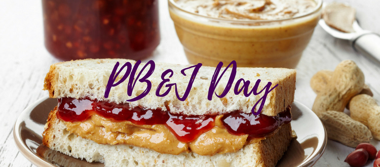 Celebrating National Peanut Butter and Jelly Day