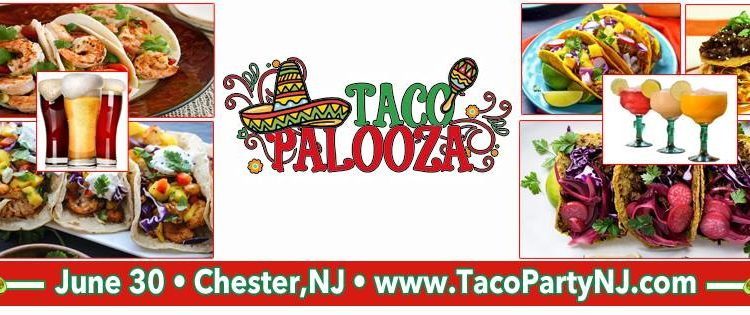 Tacopalooza in Chester NJ