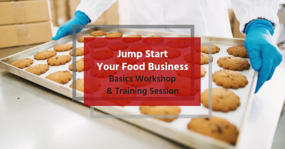 Food Business Basics Workshop & Training Session